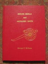 SIGNED - SHILOH, SHELLS AND ARTILLERY UNITS - LIMITED EDITION -ONLY 1000 PRINTED