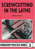Cleeve-Screwcutting In The Lathe Wps3  (UK IMPORT)  BOOK NEW