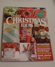 Christmas Ideas Book Easy Recipes Gifts Decor Crafts Wreaths Linens Sewing More!