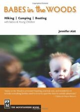 Babes in the Woods: Hiking, Camping & Boating with