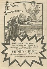 W6954 Super-Iride - La fontana di giovinezza - Pubblicità 1925 - Advertising