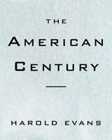 The American Century, 1929-1945 : The Dream Turns to Dust and the World Goes to