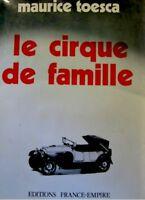 MAURICE TOESCA le cirque de famille NOUVELLES 1974 EX++