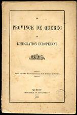 Siméon Lesage : LA PROVINCE DE QUEBEC et l'EMIGRATION EUROPEENNE, 1870-Canada