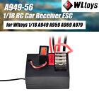 for Wltoys RC Car A949 A959 A969 A979 K929 1/18 RC Car Receiver ESC A949 56