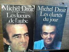 Lot de 2 livres de Michel Droit : les lueurs de l'aube + Les clartés du jour