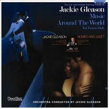 Romeo and Juliet: A Theme for Lovers/Music Around the World: JACKIE GLEASON