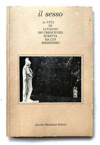 Luciano De Crescenzo Il Sesso Arnoldo Mondadori editore 1989 Autografato