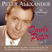 PETER ALEXANDER - DANKE PETER-FOLGE 3-50 SEINER SCHÖNSTEN LIEDER 2 CD NEU