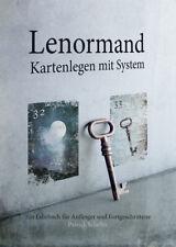 Lenormand Kartenlegen mit System - Lehrbuch für Anfänger und Fortgeschrittene