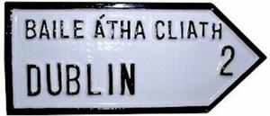 "DUBLIN Old Style Handpainted CAST Irish ROAD SIGN 10.25"" x 4.5"" inch"