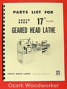 "SOUTH BEND 17"" Turn-nado Gear Head Lathe Parts Manual 0670"