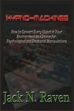 Hypno Machines - How to Convert Every Object in Your Environment As a Device...