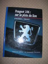 Peugeot 106 sur piste Du Lion - R Fischer ; J Prost - 1996