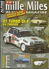 MILLE MILES 88 ALPINE A108 CABRIOLET RENAULT DAUPHINE 1093 R5 TURBO Gr4 THERIER