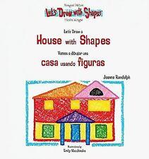 Let's Draw A House With Shapes  Vamos A Dibujar Una Casa Usando Figuras (Let's D