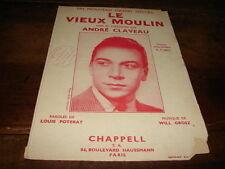 ANDRE CLAVEAU - Partition LE VIEUX MOULIN !!!!!!!!!!!!!