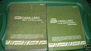 1982 GMC CABALLERO TRUCK Service Shop Repair Manual Set OEM W Supplement