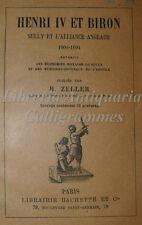 STORIA FRANCIA - B. Zeller, HENRI IV et BIRON 1888 Hachette Illustrato incisioni