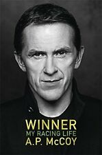 Winner - A.P. McCoy - My Racing Life - Tony McCoy Racing memoir - Jockey book