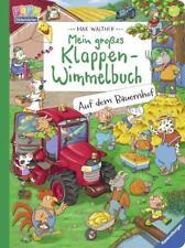 MEIN GROßES KLAPPEN-WIMMELBUCH: Auf dem Bauernhof ►►►ungelesen ° von Max Walther