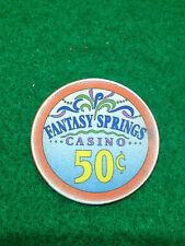 $0.50 CHIP  FANTASY SPRINGS CASINO   INDIO CA  CALIFORNIA USA   COLLECTIBLE