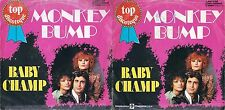 DISCO 45 GIRI      BABY CHAMP - MONKEY BUMP // HEARTBREAKER FROM JAMAIKA
