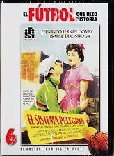 FÚTBOL QUE HIZO HISTORIA 6: EL SISTEMA PELEGRIN de Ignacio F. Iquino.