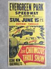 1958 Evergreen Raceway St Johns Pa. Joie Chitwood Stunt Show Poster Sign