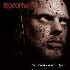 BLOODPHEMY-BLOOD WILL TELL  CD NUOVO