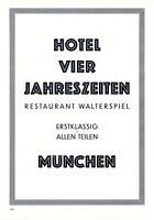 Hotel Vier Jahreszeiten München XL Reklame 1929 Werbung Restaurant Walterspiel +