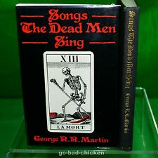 SONGS THE DEAD MEN SING by George R R Martin (a game of thrones) 1985 1st/1st HC