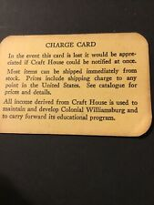 Williamsburg Vintage Craft House Charge Credit Card