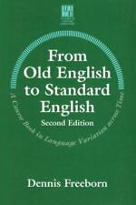 From Old English to Standard English: A course book in language variation across