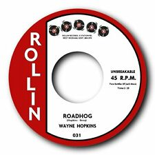"""Wayne Hopkins """"Road Hog"""" b/w """"tengo mis manos en"""" 2 gran rockeros-Reloj!"""