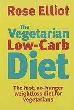 VEGETARIAN LOW CARB DIET / ROSE ELLIOT 074992649X