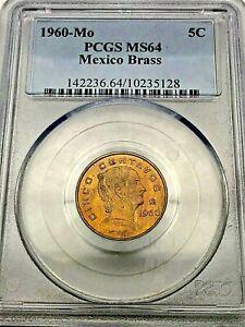 MEXICO BRASS- 1960 Mo- 5 Centavos- MS64 PCGS - POPULATION 1 ONLY - RAREST !