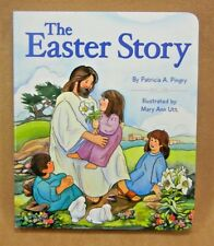 The Easter Story By Patricia A. Pingry 2013 Board Book