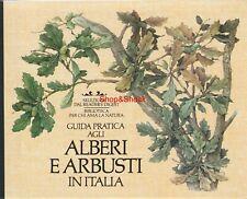 Libro GUIDA PRATICA AGLI ALBERI E ARBUSTI IN ITALIA Selezione Reader's Digest