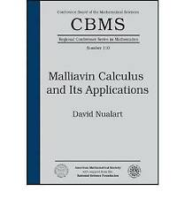Malliavin Calculus and Its Applications (Cbms Regional Conference Series in Math