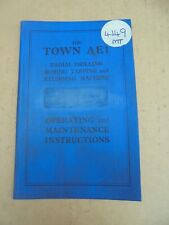 TOWN AE1 RADIAL DRILLING M/C, OPERATING & INSTRUCTIONS MANUAL