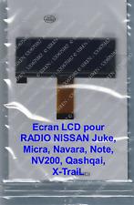 ECRAN LCD pour RADIO NISSAN Juke, Micra, Navara, Note, NV200, Qashqai, X-Trai