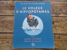 ENFANTINA - CONTES VER LUISANT - LE VOLEUR D' HIPPOPOTAMES DANIEL CLOUZOT 1945