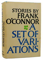 Frank O'Connor A SET OF VARIATIONS STORIES  1st Edition 4th Printing