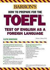How to Prepare for the TOEFL (Barron's How to Prepare for the Toefl-ExLibrary