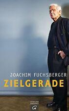 Zielgerade von Joachim Fuchsberger (2014, Gebundene Ausgabe)