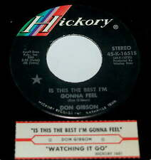 Don Gibson 45 Is This The Best I'm Gonna Feel / Watching It Go  HICKORY