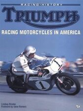 USED (VG) Triumph Racing Motorcycles in America by Lindsay Brooke