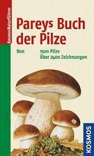 Pareys Buch der Pilze Marcel Bon