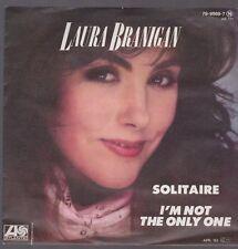 "7"" Laura Branigan Solitaire / I`m Not The Un Seul 80`s Atlantic Records"